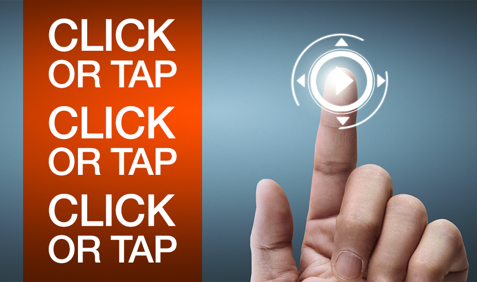 Click or Tap Here. Do we need to say that?